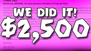 $2,500 Donation to Toys for Tots   :: THANK YOU GUYS!!