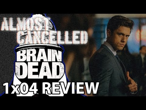 BrainDead Season 1 Episode 4 'Wake Up Grassroots' Review