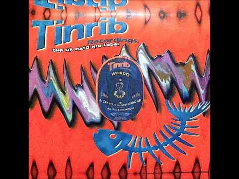 Weirdo - Rock The House (Tinrib Recordings) - HD