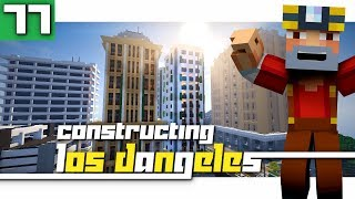 Constructing Los Dangeles: Season 2 - Episode 77! (Where do we go from here?)