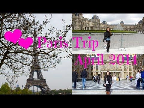 Paris Trip April 2014