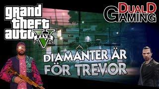 Vi kör ett diamantuppdrag åt Trevor, han gillar diamanter. ♢→ Våra andra kanaler Ufosxm: http://www.youtube.com/ufosxm...