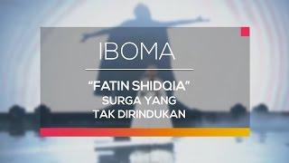 Video Fatin Shidqia - Surga yang Tak Dirindukan (IBOMA) MP3, 3GP, MP4, WEBM, AVI, FLV Mei 2018