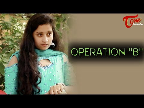 Operation B | Latest Short Film 2017 | Directed by Rajesh Mudunuri
