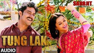 0:02 / 3:25 TUNG LAK Full Audio Song SARBJIT Randeep Hooda Aishwarya Rai Bachchan Richa Chadda