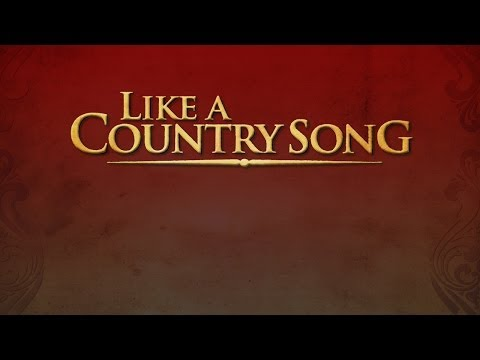 Like a Country Song (Teaser)