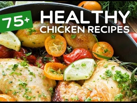 Healthy Chicken Recipes – Secrets You Don't Know
