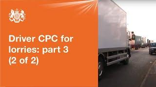 Video Driver CPC for lorries: part 3 - driving test (2 of 2) MP3, 3GP, MP4, WEBM, AVI, FLV Juni 2019