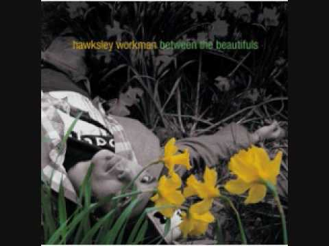 Hawksley Workman: All The Trees Are Hers
