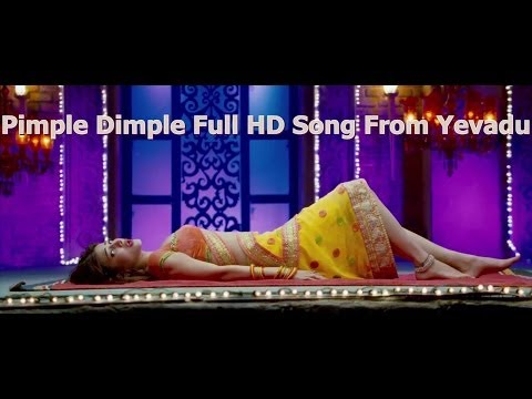 Pimple DimpleFull HD Song From Yevadu  Ram Charan Allu Arjun Sruthi Hasan Etc