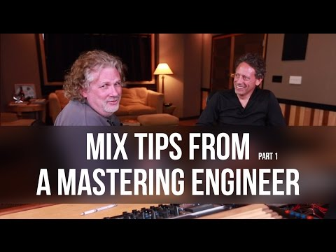 Mix Tips From a Mastering Engineer pt. 1 – Into The Lair #108