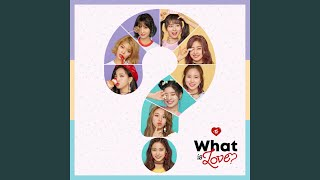Video What is Love? MP3, 3GP, MP4, WEBM, AVI, FLV April 2018