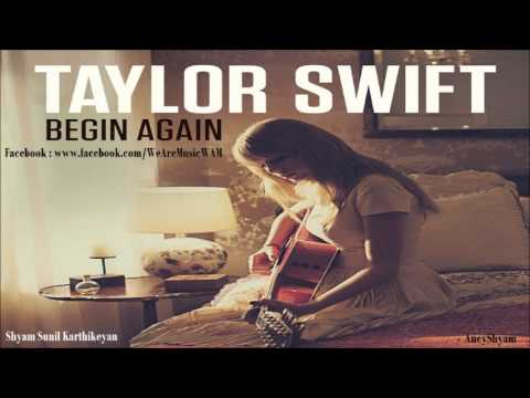 Taylor Swift - Begin Again (CDQ) (Official Audio)
