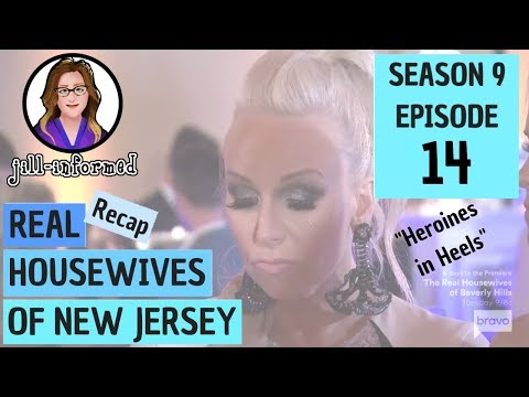 "Real Housewives of New Jersey (Recap) Season 9 Episode 14 ""Heroines in Heels"" (2019)"