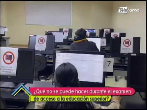 ¿Qué no se puede hacer durante el examen de acceso a la educación superior?