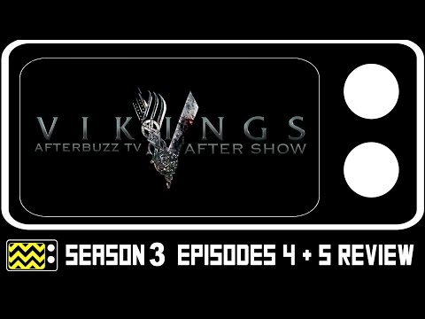 Vikings Season 3 Episodes 4 & 5 Review & After Show   AfterBuzz TV