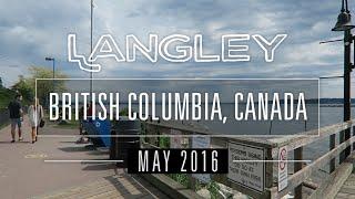 Langley (BC) Canada  city images : TRAVEL | Langley, BC, Canada - May 2016