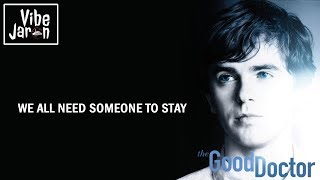 Nonton Vancouver Sleep Clinic   Someone To Stay  Lyrics  The Good Doctor S1e12 Soundtrack Film Subtitle Indonesia Streaming Movie Download
