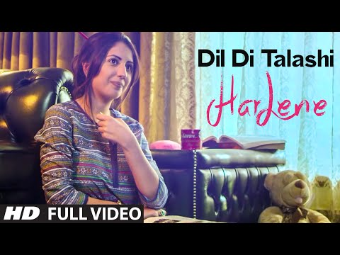 Dil Di Talashi: Harlene (Full Video) Latest Punjab
