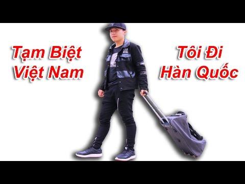 NTN  - Tạm Biệt Việt Nam Tôi Đi Hàn Quốc ( I'm Coming Korea ) (видео)