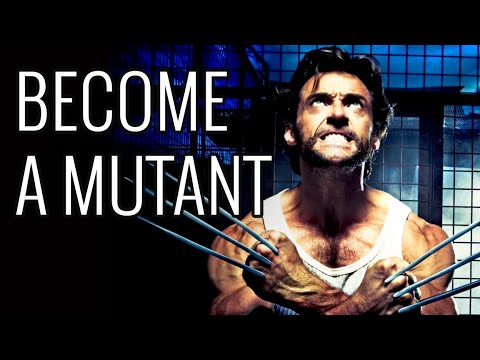 How To Become A Mutant