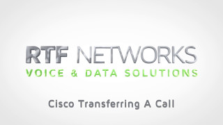 RTF Cisco - How to Transfer a Call