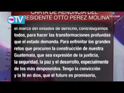 Guatemala: Carta de renuncia de Otto Pérez Molina