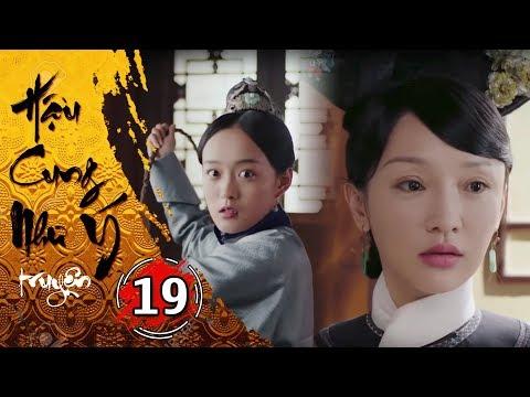 Hậu Cung Như Ý Truyện - Tập 19 [FULL HD] | Phim Cổ Trang Trung Quốc Hay Nhất 2018 - Thời lượng: 44:30.