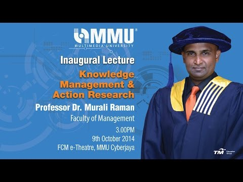 Inaugural Lecture – Prof. Dr. Murali Raman – Knowledge Management & Action Research – HD