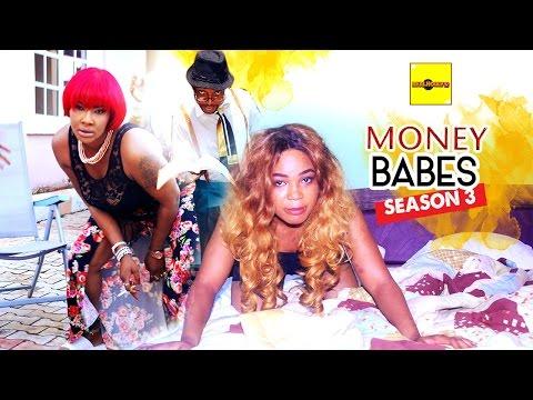 2016 Latest Nigerian Nollywood Movies - Money Babes 3