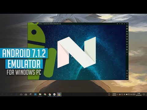 How to Get MEmu Android 7.1.2 Nougat Emulator for Windows 10 PC