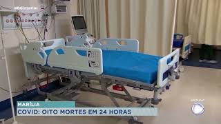 Marília registrar oito mortes por Covid-19 em 24 horas