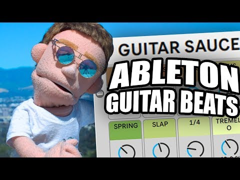 How To Make Guitar Beats in Ableton