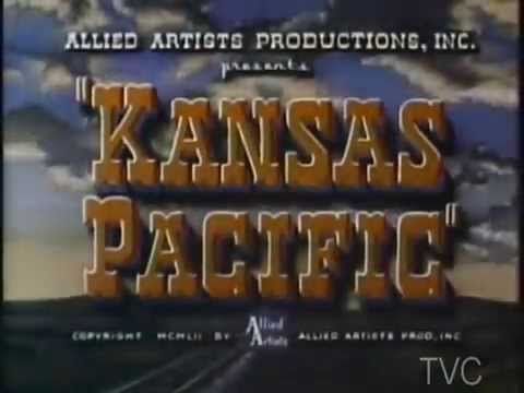 Kansas Pacific (1953) Classic Western In Color