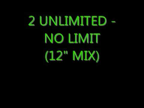 no limit. - An extended version of 2 Unlimited - No Limit.