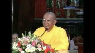 Bài giảng: Chân Thật Niệm Phật - Thượng Tọa Thích Giác Hóa thuyết giảng