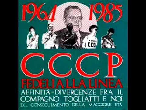 CCCP - Affinità-divergenze fra il compagno Togliatti e noi (Album Completo) 1985
