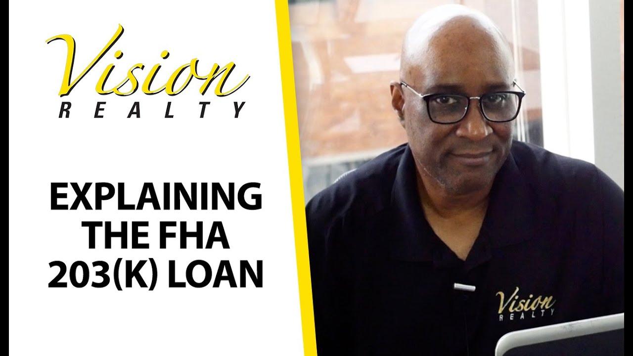 What Is an FHA 203(k) Loan?