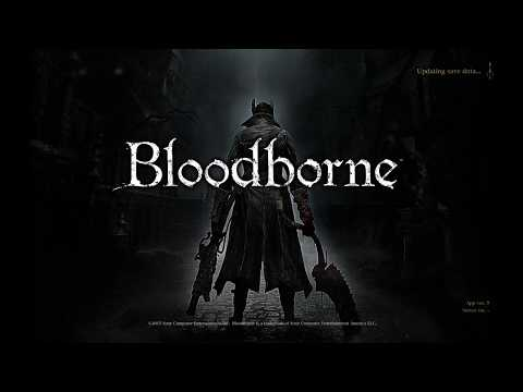 Bloodborne Road to Platinum pt. 1 - Prepare Your Sphincters, It's the Cleric Beast