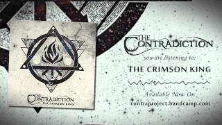 Video The Contradiction - The Crimson King [Official Streaming]