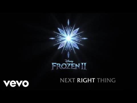 """Kristen Bell - The Next Right Thing (From """"Frozen 2""""/Lyric Video)"""