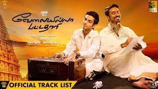 Velai Illa Pattadhaari - Official Track List & Title Song Teaser