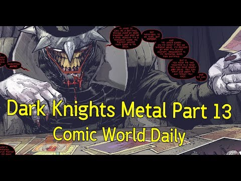 Dark Knights Metal Part 13 Batmanที่สยดสยองที่สุด  - Comic World Daily