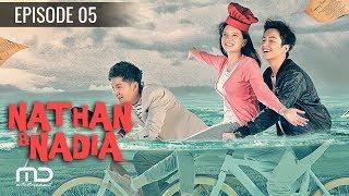 Video Nathan & Nadia - Episode 05 MP3, 3GP, MP4, WEBM, AVI, FLV Juni 2018