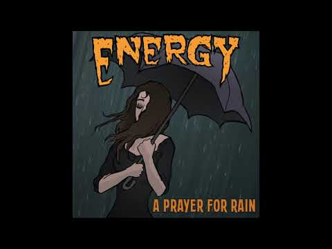 Energy -  A Prayer For Rain (Official Audio)