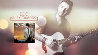 Eco (Lenguaje de amor) - Alex Campos   Audio Oficial