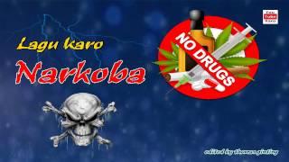 Lagu Karo Narkoba