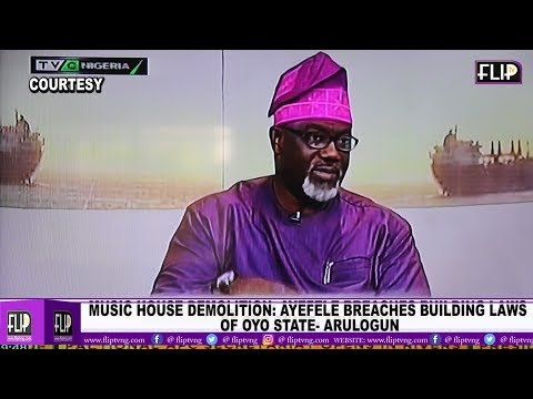 MUSIC HOUSE DEMOLITION: AYEFELE BREACHES BUILDING LAWS  OF OYO STATE- ARULOGUN, COMM.INFO