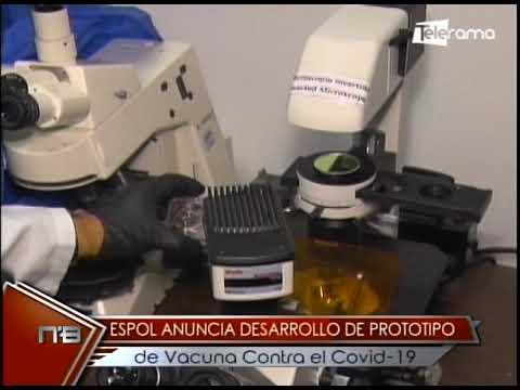 ESPOL anuncia desarrollo de prototipo de vacuna contra el covid-19