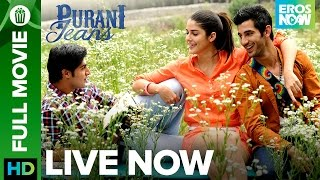 Nonton      Purani Jeans   Full Movie Live On Eros Now Film Subtitle Indonesia Streaming Movie Download